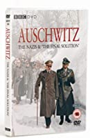 Auschwitz - The Nazis And The Final Solution [DVD]