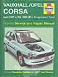 Vauxhall/Opel Corsa Service and Repai...