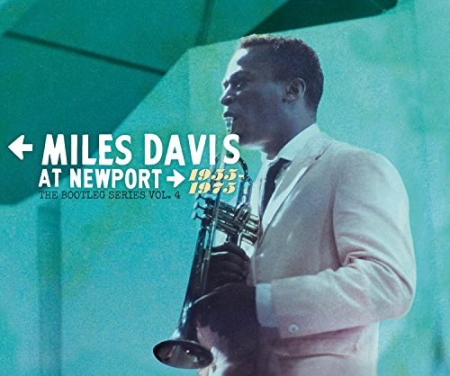 Miles Davis - Miles Davis At Newport 1955-1975: The Bootleg Series Vol. 4 - Zortam Music