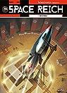 Space Reich, tome 1 : Duel d'aigles