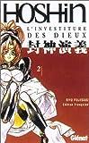 echange, troc Makoto Fujisaki, Ryu Fujisaki - Hôshin, tome 2 : L'Investiture des dieux