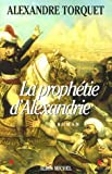 img - for Prophetie D'Alexandrie (La) (Romans, Nouvelles, Recits (Domaine Francais)) (French Edition) book / textbook / text book
