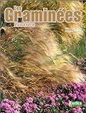echange, troc Annie Lagueyrie - Les Graminées du jardin