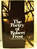 The Poetry of Robert Frost ~ All eleven of his books-complete ~ First Edition