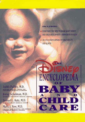 Disney Encyclopedia of Baby and Child Care
