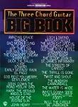 The Three Chord Guitar Big Book: Easy...