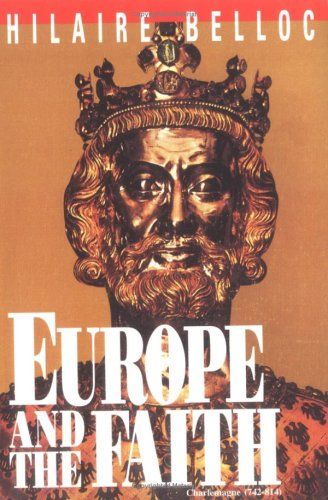 Europe and the Faith, HILAIRE BELLOC