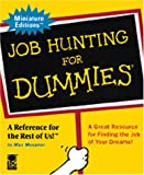 Job Hunting For Dummies (Miniature Editions for Dummies (Running Press))