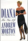 Diana: Her New Life (0684800098) by Morton, Andrew
