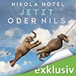 Jetzt oder Nils | Nikola Hotel