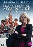Joanna Lumley's Trans-Siberian Adventure [DVD]