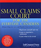 Small Claims Court: For the Everyday Canadian