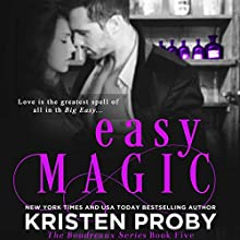 Easy Magic Audiobook by Kristen Proby Narrated by Zachary Webber, Rachel Fulginiti
