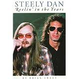 Steely Dan: Reelin' in the Yearsby Brian Sweet