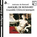 A. de Bertrand - Les Amours de Ronsard