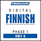Finnish Phase 1, Unit 06: Learn to Speak and Understand Finnish with Pimsleur Language Programs | [Pimsleur]