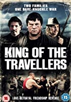 King Of The Travellers [DVD]