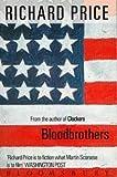 Richard Price Bloodbrothers