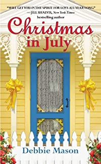 Christmas In July: A Christmas, Colorado Novel: Book 2 by Debbie Mason ebook deal