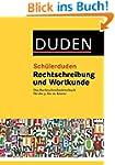 Sch�lerduden Rechtschreibung und Wort...
