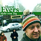 Mehr vom Tag. CD - Horst Evers, Evers Horst