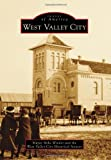 img - for West Valley City (Images of America) book / textbook / text book