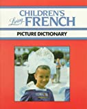 Living Children's French Picture Dictionary (0517563320) by Living Language