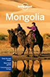 : Lonely Planet Mongolia (Country Travel Guide)