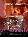 The Reluctant Cowgirl (Thorndike Christian Romance)