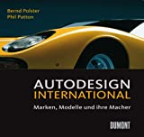 Autodesign International. Marken, Modelle und ihre Macher