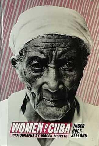 Women of Cuba, Inger Holt-Seeland