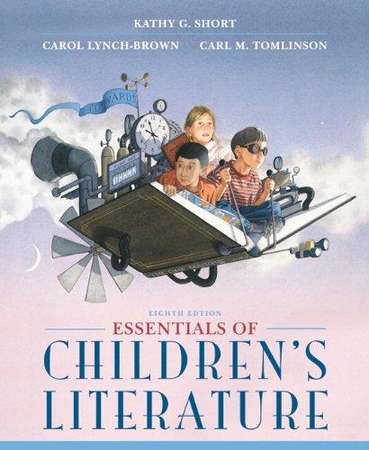 Essentials of Childrens Literature (8th Edition) (MyEducationKit Series)