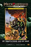 By Temptations and By War (MechWarrior: Dark Age, No. 7) (0451459474) by Coleman, Loren