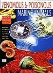 Venomous and Poisonous Marine Animals...