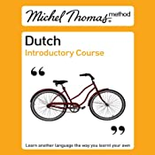 Michel Thomas Method: Dutch Introductory Course | [Cobie Adkins-de Jong, Els Van Geyte]
