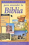 img - for Guia Holman para entender la Biblia book / textbook / text book