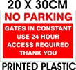 24HR ACCESS GATES NO PARKING SIGN! NEW! A4! 1MM RIGID PLASTIC