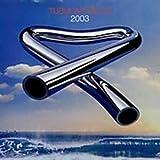 Tubular Bells 2003 + Bonus DVD by Mike Oldfield (2003-05-26)