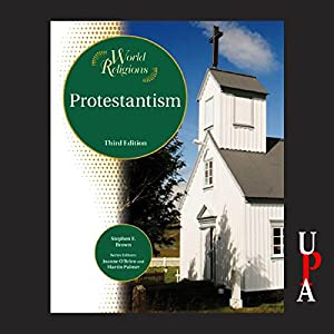 Protestantism, Third Edition Audiobook
