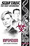 Star Trek - The Next Generation: Doppelhelix 1 - Infektion
