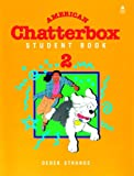 img - for Student Book 2 (American Chatterbox) book / textbook / text book