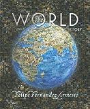 The World: A History, Volume B (from 1000 to 1800) (0131777661) by Fernandez-Armesto, Felipe
