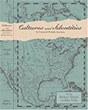 Cultures and Identities in Colonial British America (Anglo-America in the Transatlantic World)
