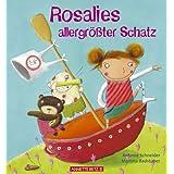 """Rosalies allergr�sster Schatzvon """"Antonie Schneider"""""""