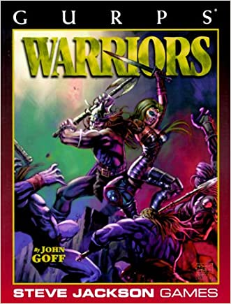 GURPS Warriors (GURPS: Generic Universal Role Playing System)