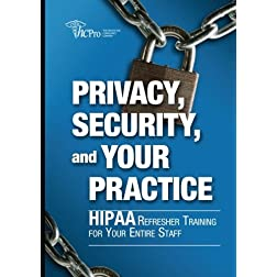 Privacy, Security, and Your Practice