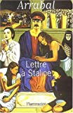 Lettre a Staline (French Edition) (2080686151) by Fernando Arrabal
