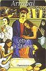 Lettre à Staline par Arrabal
