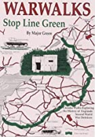 War Walks: Stop Line Green (Walkabout)