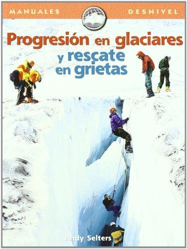 progresion-en-glaciares-y-rescate-en-grietas